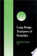 Long Range Transport of Pesticides