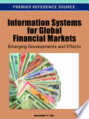 Information Systems for Global Financial Markets  Emerging Developments and Effects
