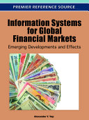 Information Systems for Global Financial Markets: Emerging Developments and Effects Pdf/ePub eBook