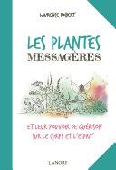 Pdf Les plantes messagères et leur pouvoir de guérison sur le corps et l'esprit Telecharger