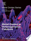 Metal Oxides in Heterogeneous Catalysis Book