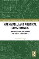 Machiavelli and Political Conspiracies