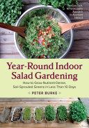 Year Round Indoor Salad Gardening