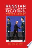 Russian civil military relations