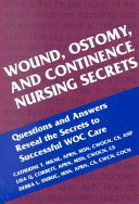 Wound, Ostomy and Continence Nursing Secrets