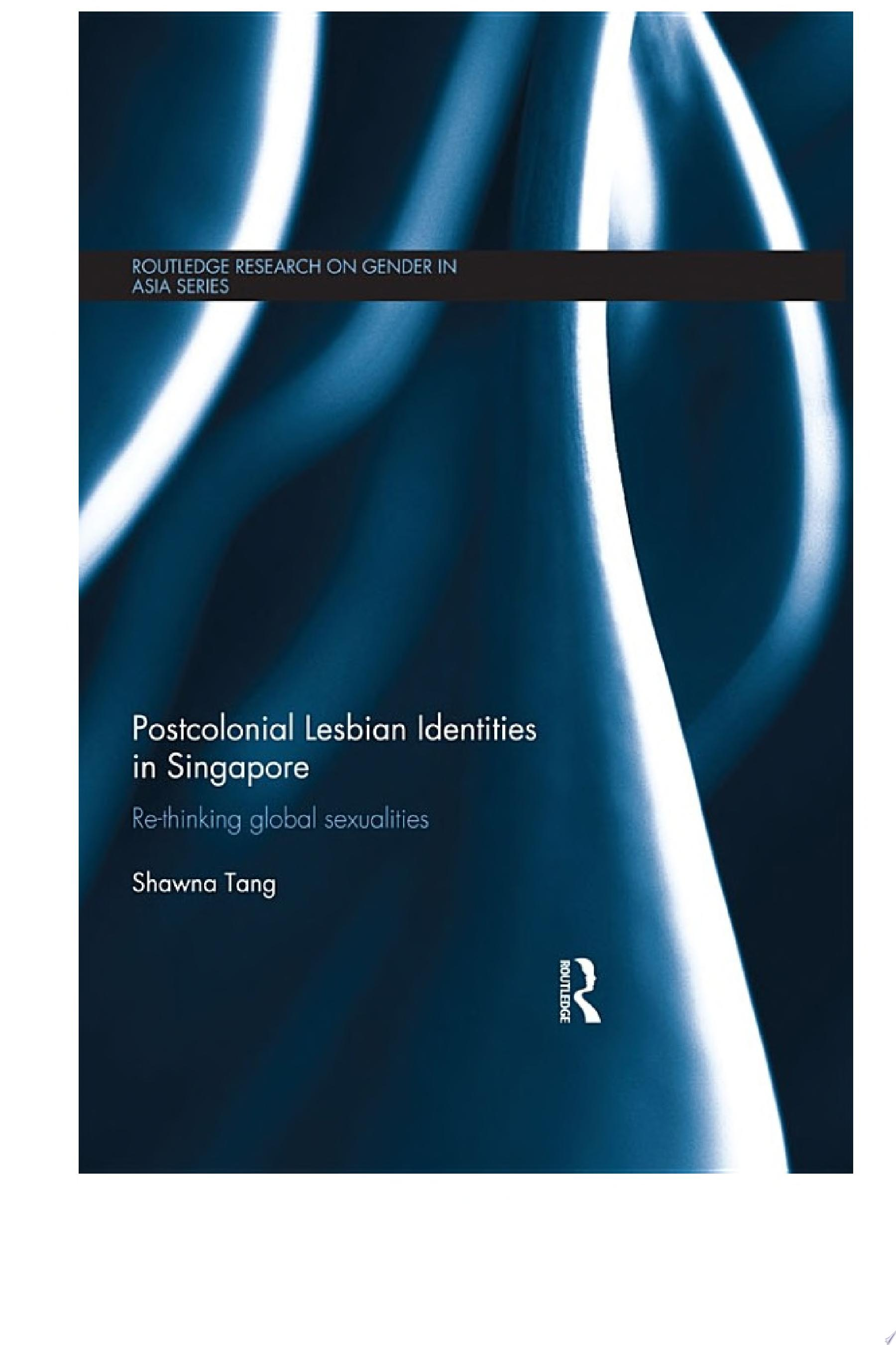 Postcolonial Lesbian Identities in Singapore