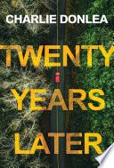 Twenty Years Later