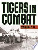 Tigers in Combat Book