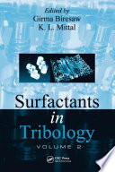 Surfactants in Tribology, Volume 2