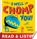 I Will Chomp You   Read   Listen Edition