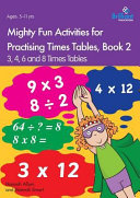 Mighty Fun Activities for Practising Times Tables  Book 2