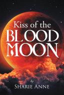Kiss of the Blood Moon Pdf/ePub eBook