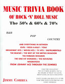 The Music Trivia Book of Rock 'n' Roll Music