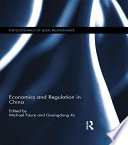 Economics and Regulation in China
