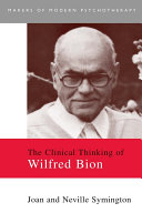The Clinical Thinking of Wilfred Bion [Pdf/ePub] eBook