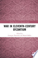 War in Eleventh Century Byzantium