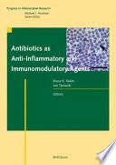 Antibiotics as Anti Inflammatory and Immunomodulatory Agents