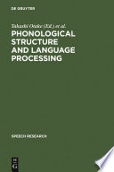 Phonological Structure And Language Processing Book PDF