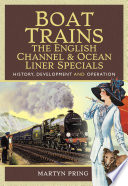 Boat Trains   The English Channel and Ocean Liner Specials