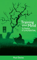 Training Your Mind To Realize Its Potential Book