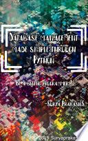 Database management system made simple through python