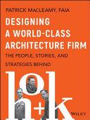 Designing a World-Class Architecture Firm Pdf/ePub eBook