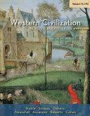 Western Civilization: Beyond Boundaries, Volume I: to 1715