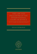 The Law and Procedure of the International Court of Justice: Fifty ...