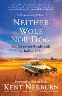 Neither Wolf nor Dog 25th Anniversary Edition Book