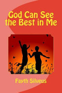 God Can See The Best In Me Book PDF