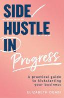 Side Hustle in Progress