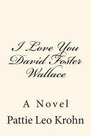 I Love You David Foster Wallace