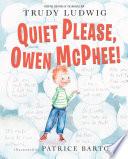Quiet Please  Owen McPhee