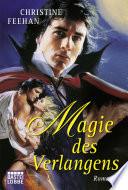 Magie des Verlangens  : Roman