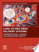 Long-Acting Drug Delivery Systems