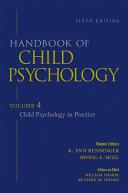 Handbook of Child Psychology, Child Psychology in Practice