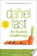 The Daniel Fast for Financial Breakthrough