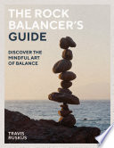 The Rock Balancer s Guide