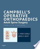 Campbell S Operative Orthopaedics Adult Spine Surgery E Book Book PDF