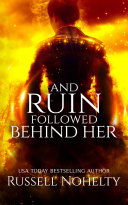 And Ruin Followed Behind Her