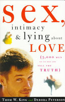 Sex  Intimacy and Lying about Love