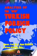 Analysis Of The ''New'' Turkish Foreign Policy