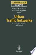 Urban Traffic Networks