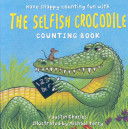 The Selfish Crocodile Counting Book