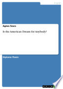 Is the American Dream for Anybody