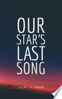 Our Star's Last Song