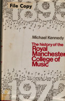 The History of the Royal Manchester College of Music  1893 1972