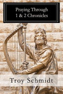 Praying Through 1 2 Chronicles