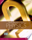 The IIT Foundation Series   Physics Class 10  2 e