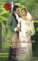 Pdf Les mariés du siècle (Harlequin Les Historiques) Telecharger
